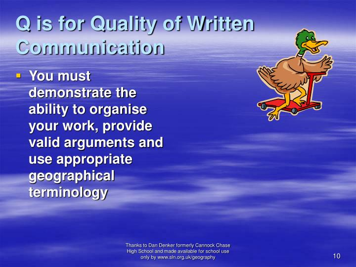 Q is for Quality of Written Communication