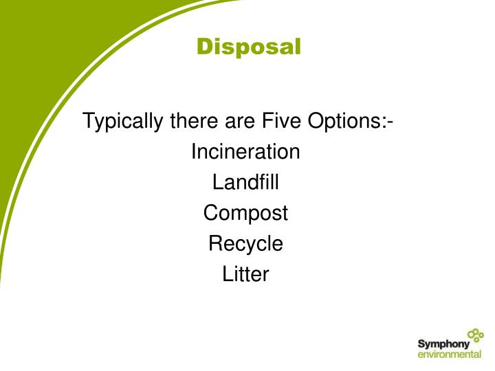 Typically there are Five Options:-