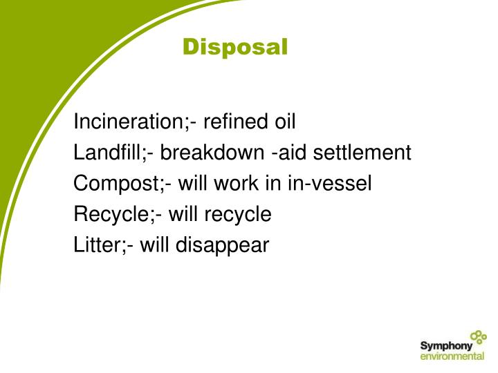 Incineration;- refined oil