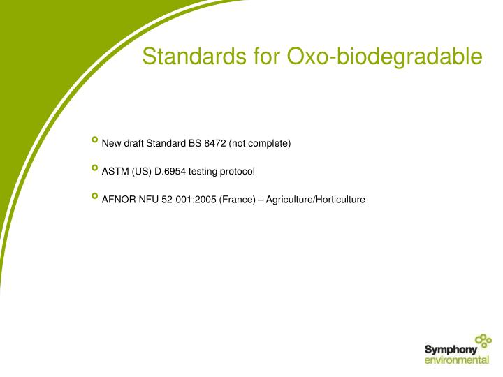 Standards for Oxo-biodegradable