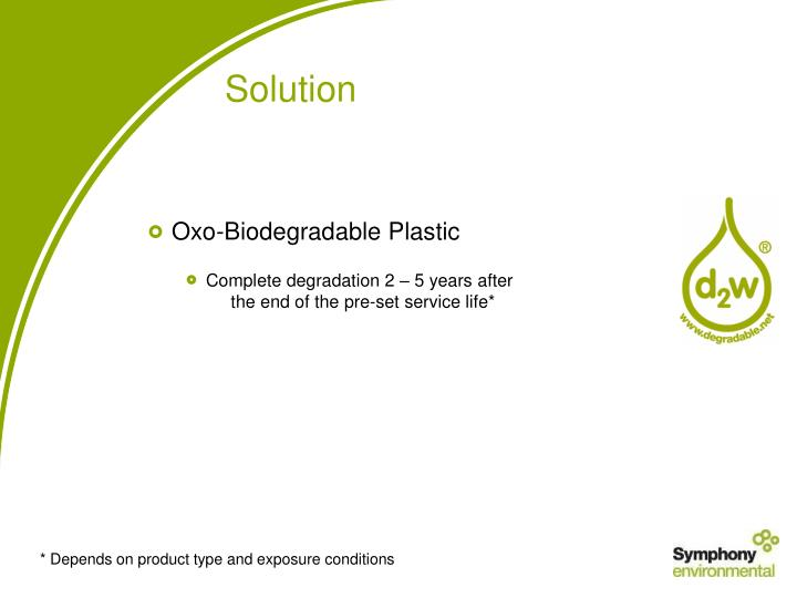 Oxo-Biodegradable Plastic