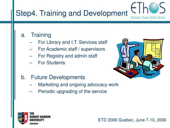 Step4. Training and Development