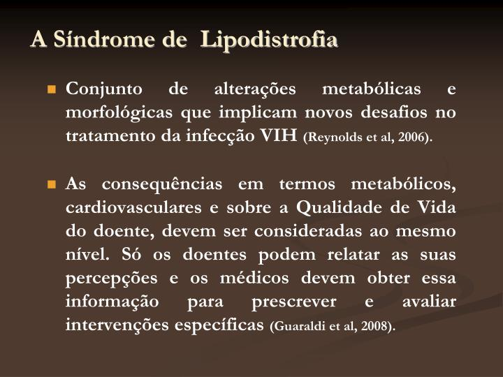 A Síndrome de  Lipodistrofia