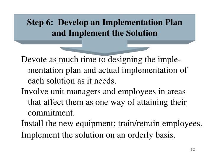 Step 6:  Develop an Implementation Plan