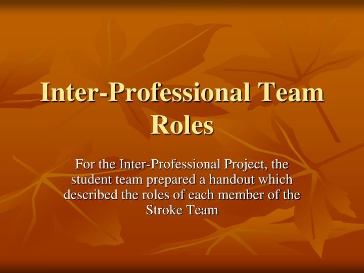 Inter-Professional Team Roles