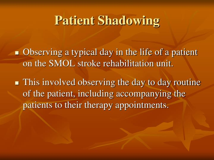Patient Shadowing