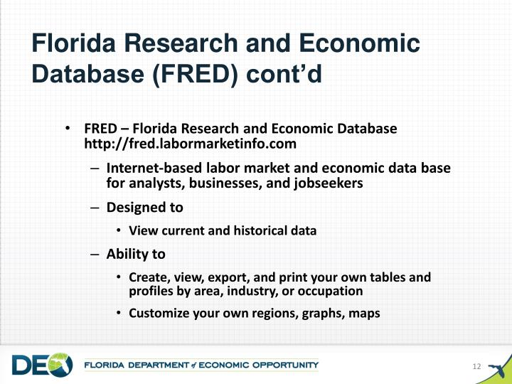 Florida Research and Economic Database (FRED) cont'd