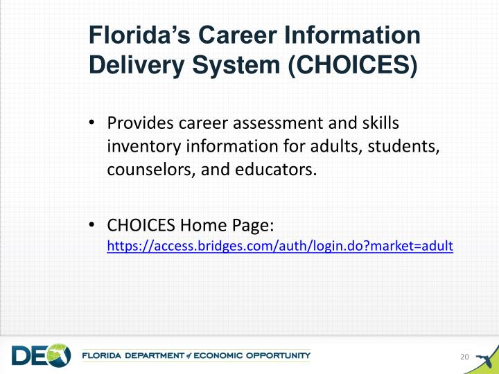 Florida's Career Information Delivery System (CHOICES)