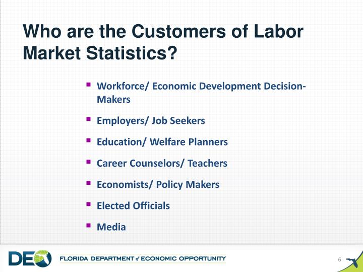 Who are the Customers of Labor Market Statistics?