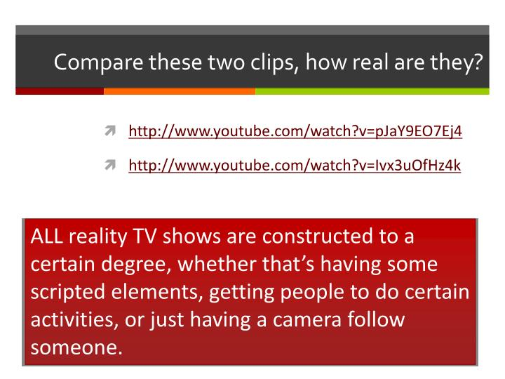 Compare these two clips, how real are they?