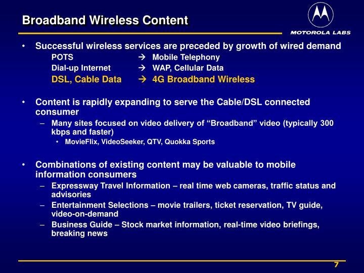 Broadband Wireless Content