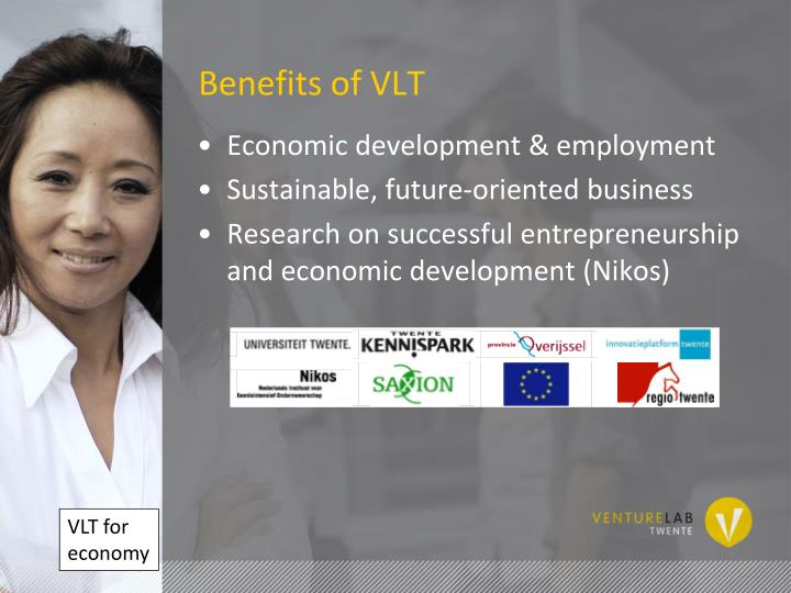 Benefits of VLT