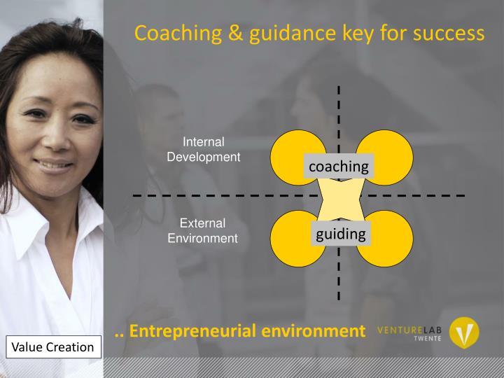 Coaching & guidance key for success