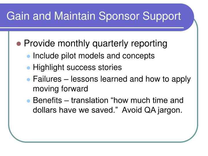 Gain and Maintain Sponsor Support
