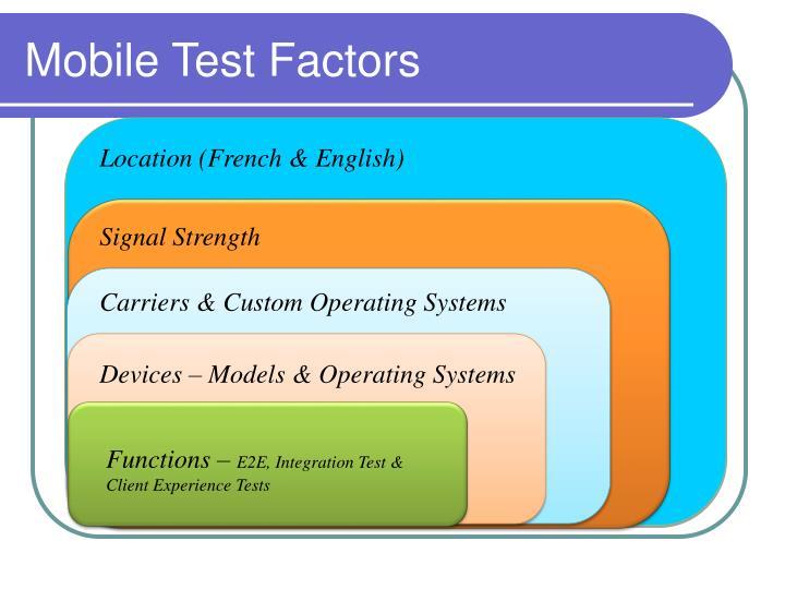 Mobile Test Factors