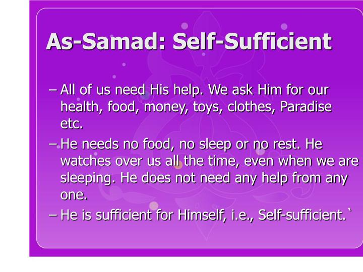 As-Samad: Self-Sufficient