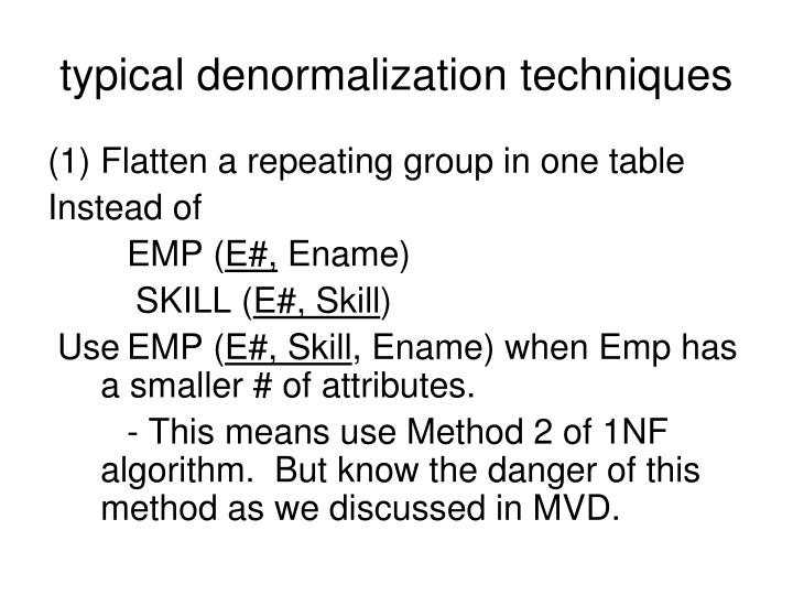typical denormalization techniques