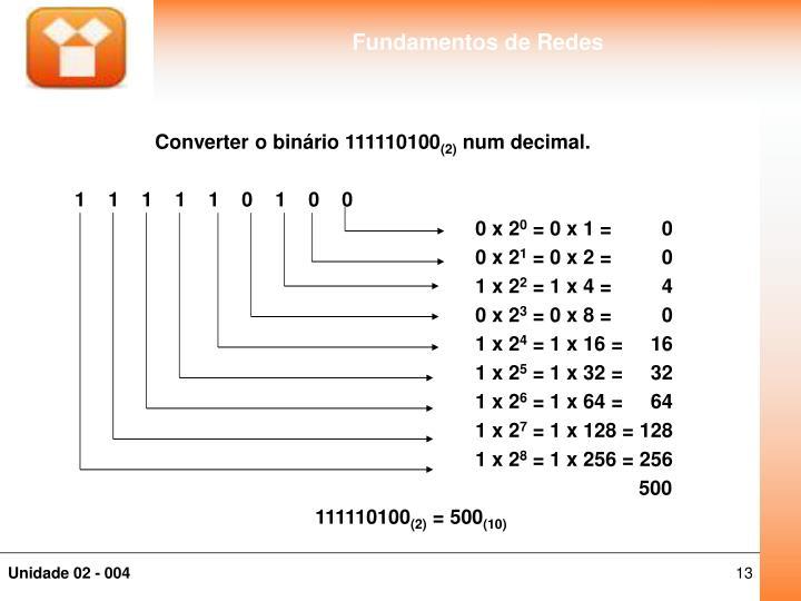 Converter o binário 111110100
