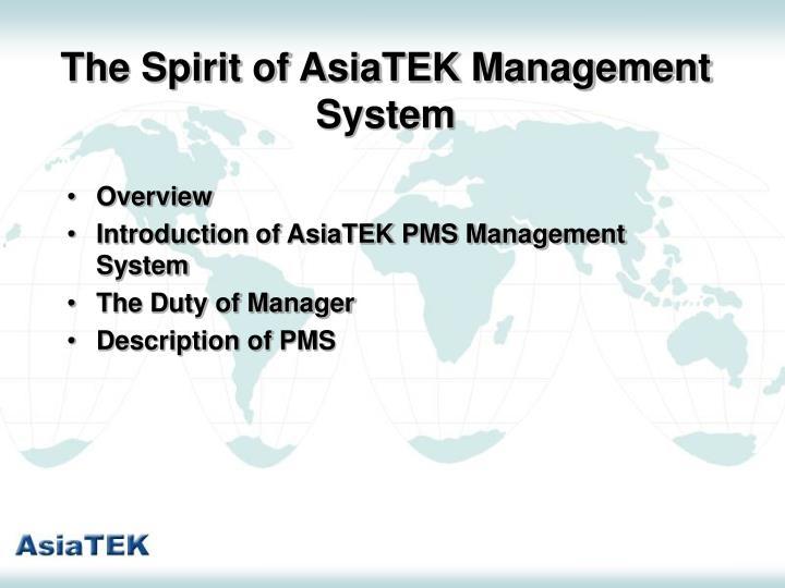 The Spirit of AsiaTEK Management System