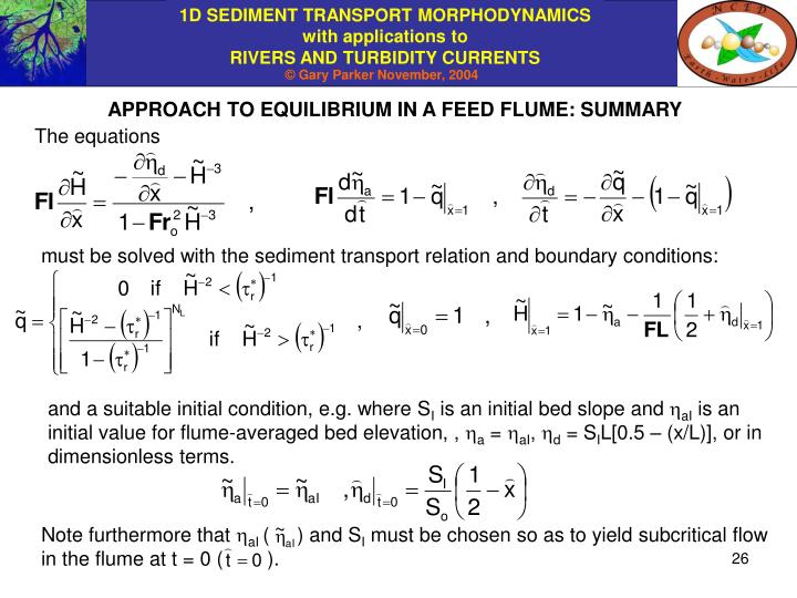 APPROACH TO EQUILIBRIUM IN A FEED FLUME: SUMMARY