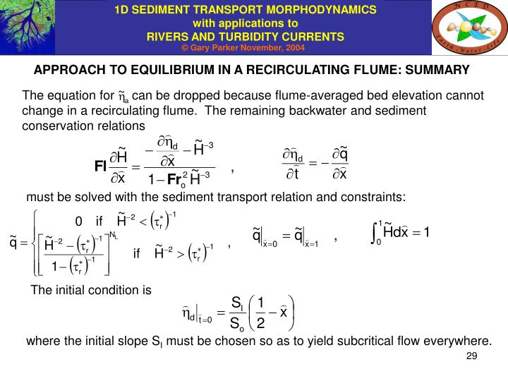 APPROACH TO EQUILIBRIUM IN A RECIRCULATING FLUME: SUMMARY
