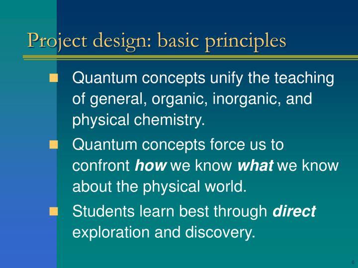 Project design: basic principles