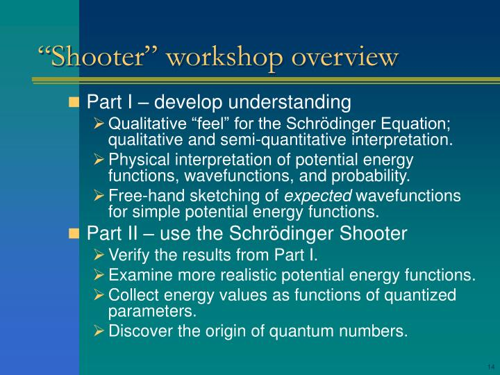 """Shooter"" workshop overview"