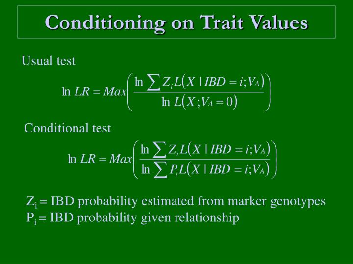 Conditioning on Trait Values