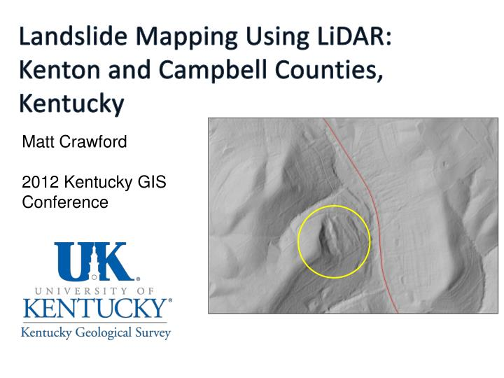 Landslide Mapping Using