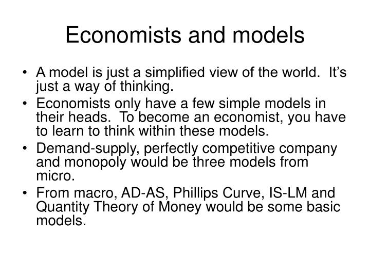 Economists and models
