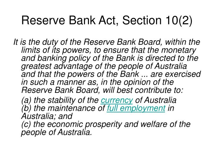 Reserve Bank Act, Section 10(2)