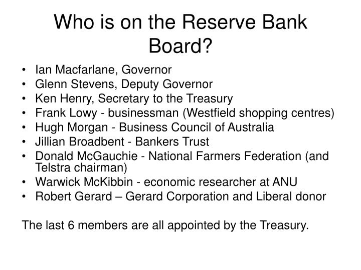 Who is on the Reserve Bank Board?