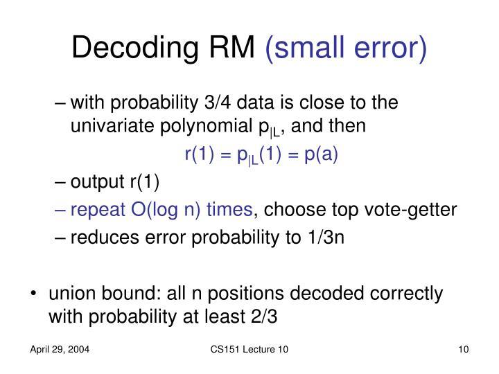 Decoding RM