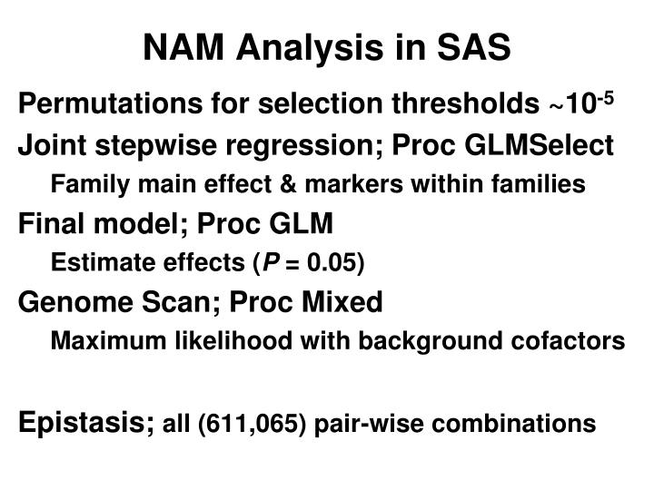 NAM Analysis in SAS