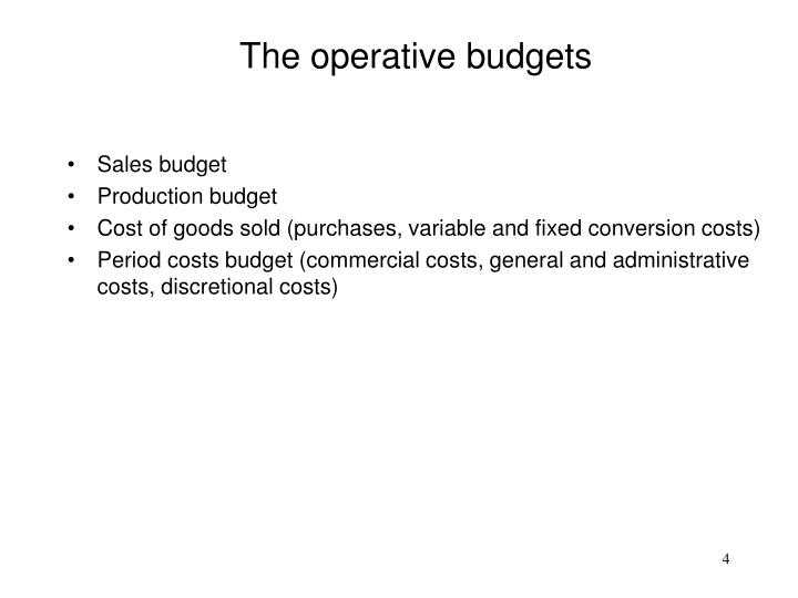 The operative budgets