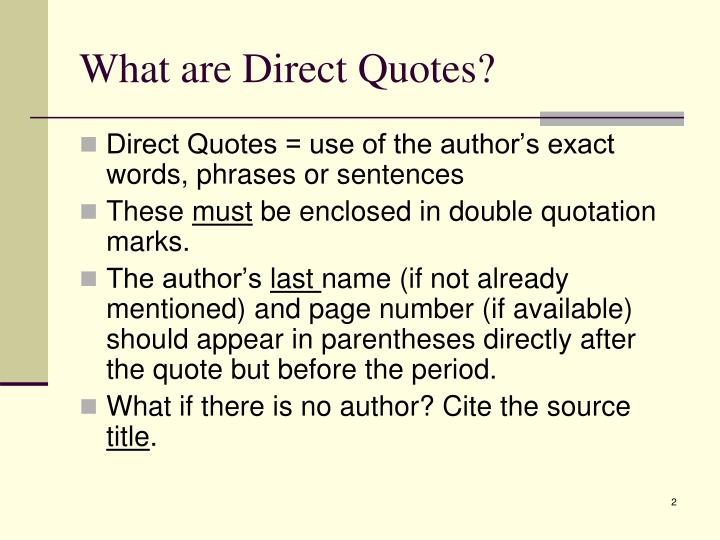 What are Direct Quotes?