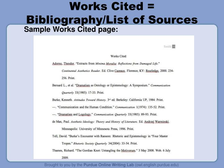 Works Cited = Bibliography/List