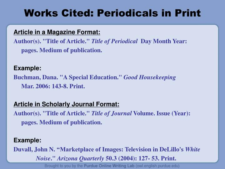 Works Cited: Periodicals in Print