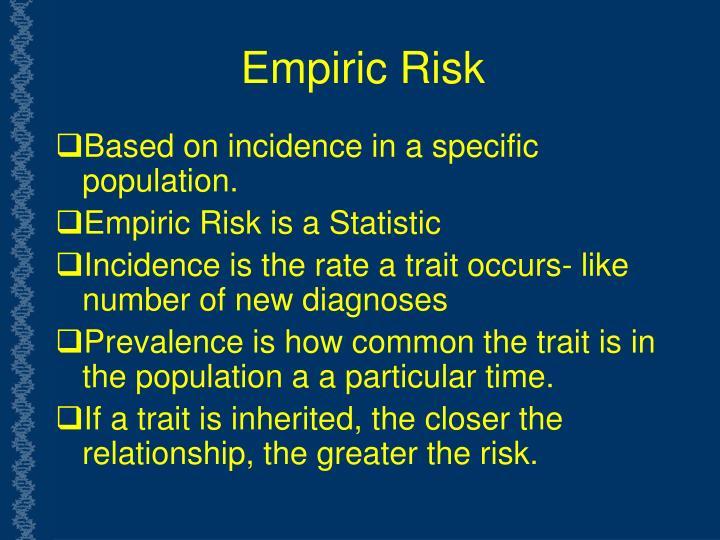 Empiric Risk