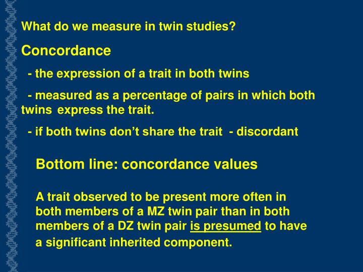 What do we measure in twin studies?
