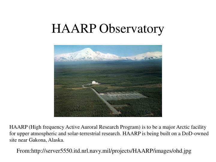 HAARP Observatory