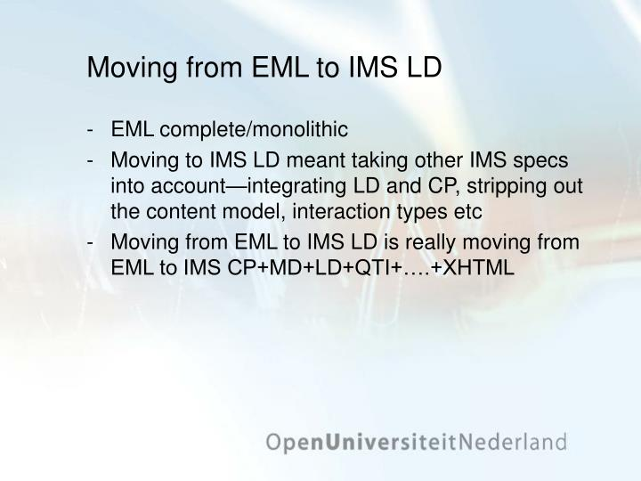 Moving from EML to IMS LD