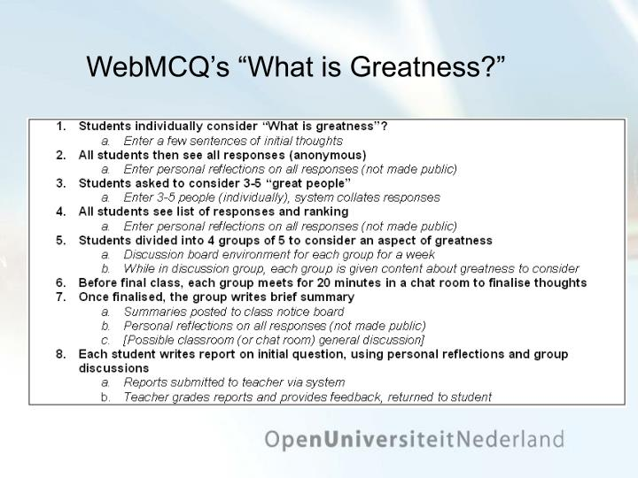 "WebMCQ's ""What is Greatness?"""