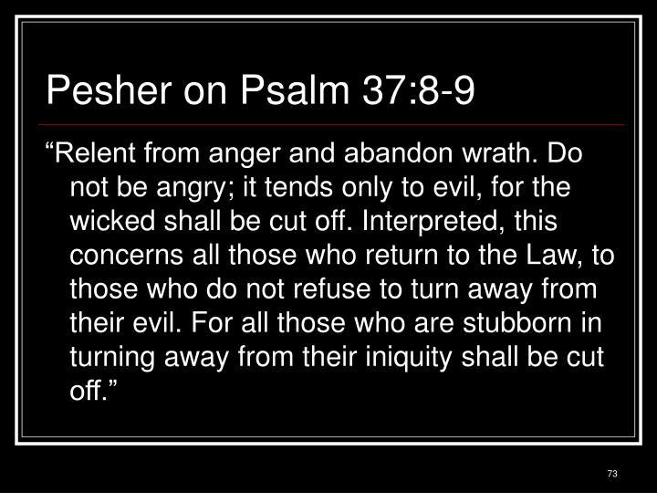 Pesher on Psalm 37:8-9