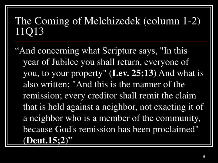 The Coming of Melchizedek (column 1-2) 11Q13
