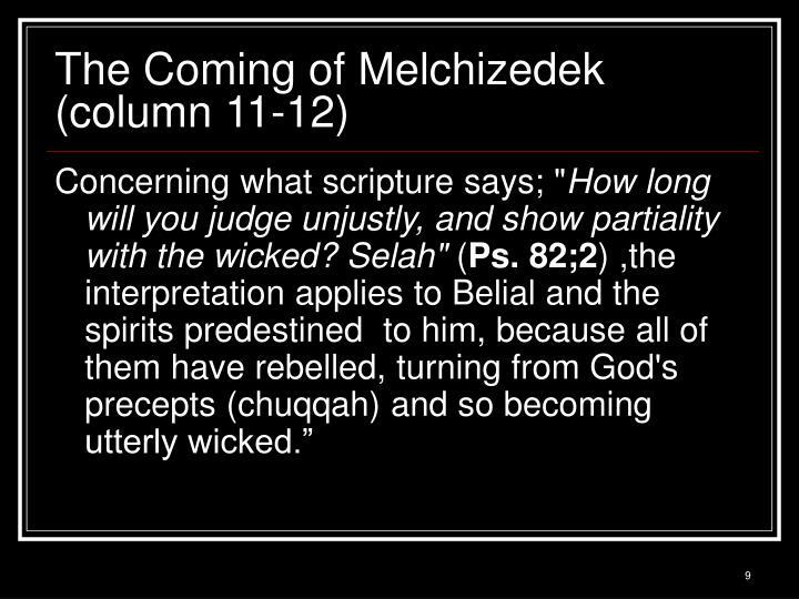 The Coming of Melchizedek (column 11-12)