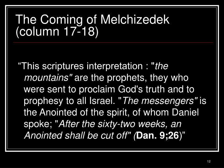 The Coming of Melchizedek (column 17-18)