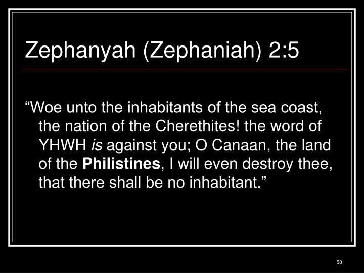 Zephanyah (Zephaniah) 2:5