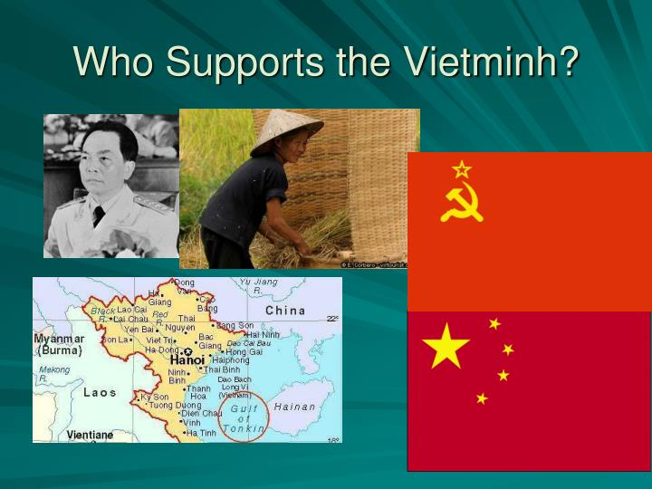 Who Supports the Vietminh?