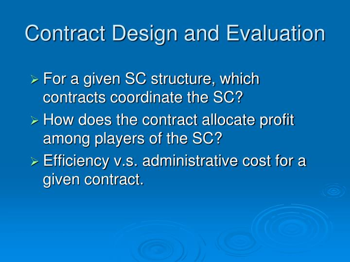 Contract Design and Evaluation